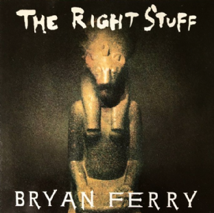 "Bryan Ferry ‎- The Right Stuff (7"") (VG/VG)"
